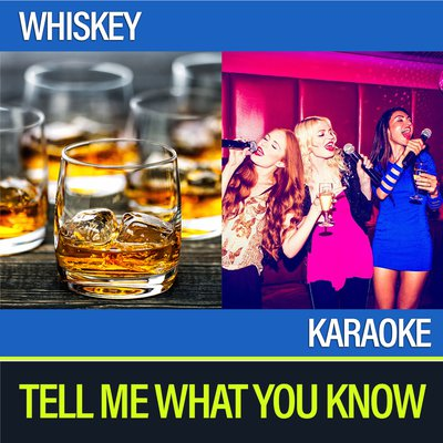 Whiskey and Karaoke.jpg